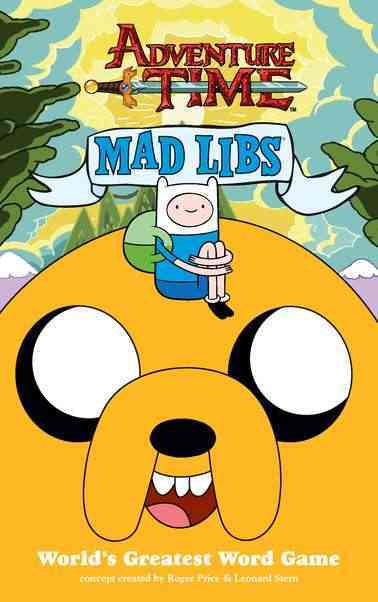Adventure Time Mad Libs By Price, Roger (CRT)/ Stern, Leonard (CRT)